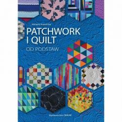 Patchwork i Quilt od podstaw